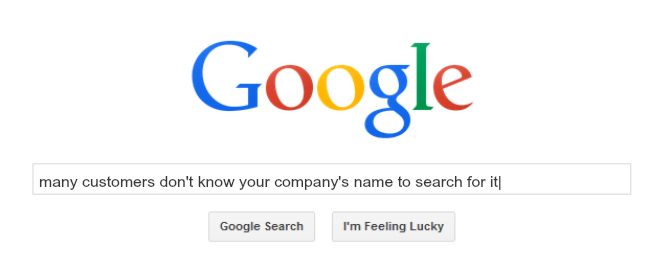 customers-dont-search-company-name.jpg
